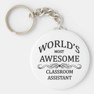World's Most Awesome Classroom Assistant Basic Round Button Key Ring