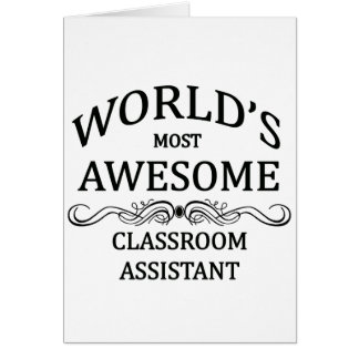 World's Most Awesome Classroom Assistant Greeting Card