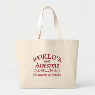 World's Most Awesome Classroom Assistant Jumbo Tote Bag