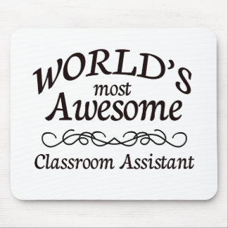 World's Most Awesome Classroom Assistant Mouse Pad