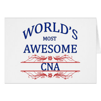 World's Most Awesome CNA Greeting Card