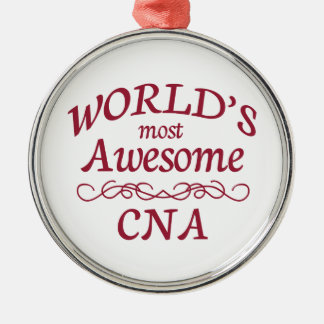 World's Most Awesome CNA Silver-Colored Round Decoration