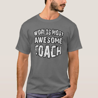 World's Most Awesome Coach T-Shirt