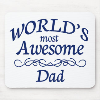 World's Most Awesome Dad Mouse Pad