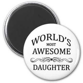 World's Most Awesome Daughter 6 Cm Round Magnet