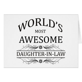 World's Most Awesome Daughter-in-Law Card
