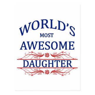 World's Most Awesome Daughter Postcard