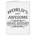 World's Most Awesome Dental Assistant Greeting Cards