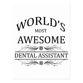World's Most Awesome Dental Assistant Postcard