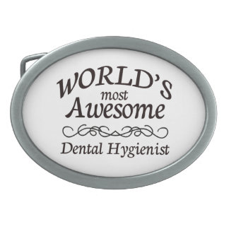 World's Most Awesome Dental Hygienist Belt Buckles