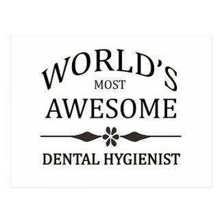 World's Most Awesome Dental Hygienist Postcard