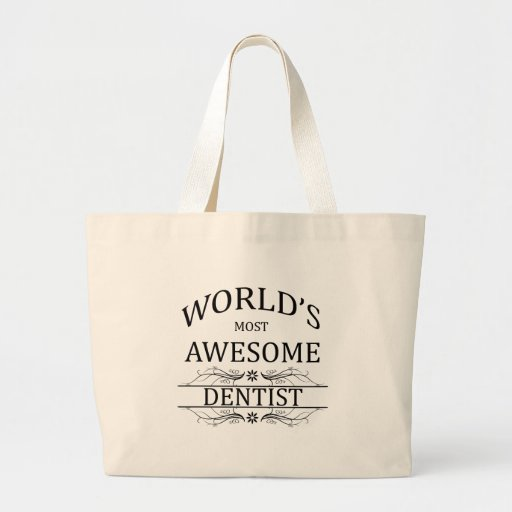 World's Most Awesome Dentist Bags