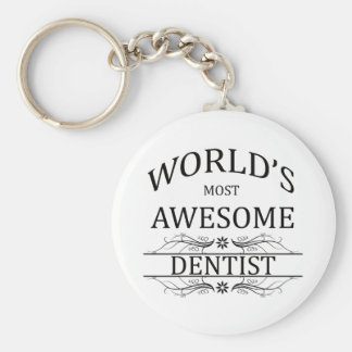 World's Most Awesome Dentist Basic Round Button Key Ring