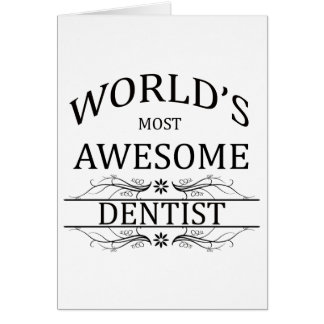 World's Most Awesome Dentist Card