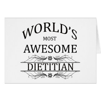 World's Most Awesome Dietitian Card