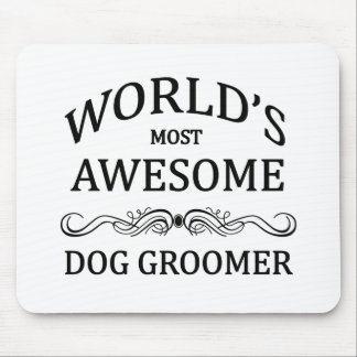 World's Most Awesome Dog Groomer Mouse Mat