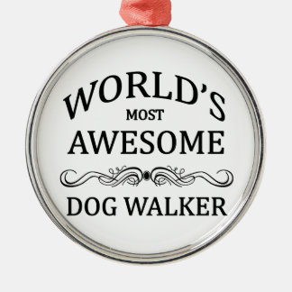 World's Most Awesome Dog Walker Christmas Ornament