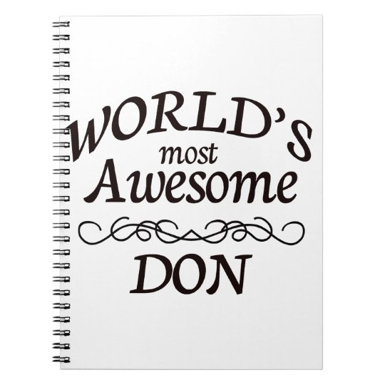 World's Most Awesome DON Notebooks
