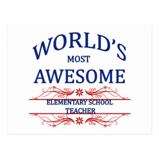 World's Most Awesome Elementary School Teacher Postcard