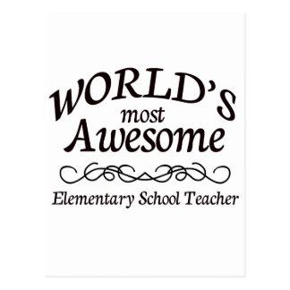World's Most Awesome Elementary School Teacher Postcard