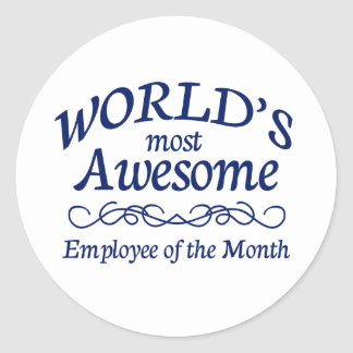 World's Most Awesome Employee of the Month Round Sticker