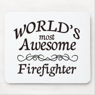 World's Most Awesome Firefighter Mouse Pad