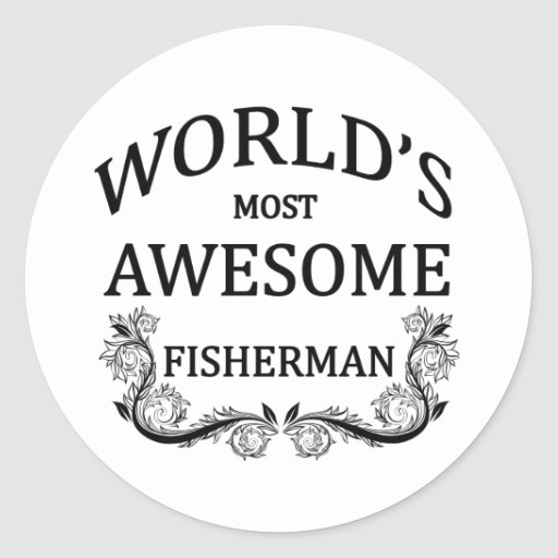 World's Most Awesome Fisherman Stickers