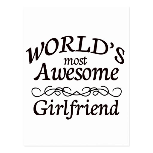 World's Most Awesome Girlfriend Post Cards
