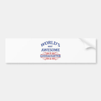 World's Most Awesome Goddaughter Bumper Sticker