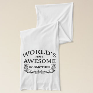World's Most Awesome Godmother Scarf