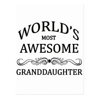 World's Most Awesome Granddaughter Postcard