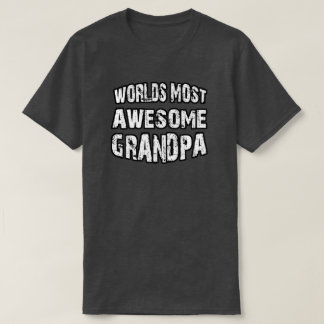 World's Most Awesome Grandpa T-Shirt