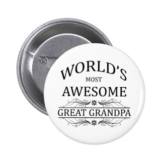 World's Most Awesome Great Grandpa 6 Cm Round Badge