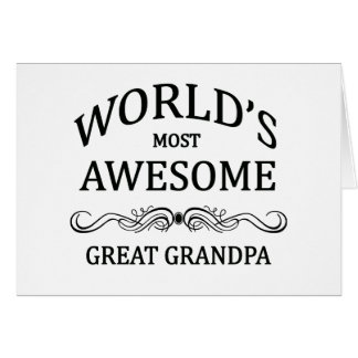 World's Most Awesome Great Grandpa Cards