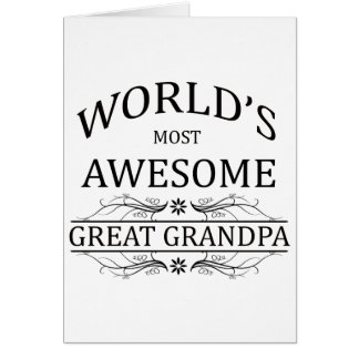 World's Most Awesome Great Grandpa Greeting Card