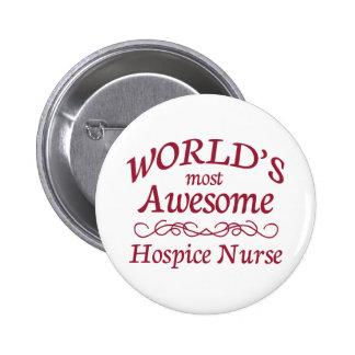 World's Most Awesome Hospice Nurse 6 Cm Round Badge
