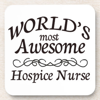 World's Most Awesome Hospice Nurse Drink Coasters