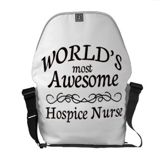 World's Most Awesome Hospice Nurse Messenger Bags