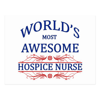 World's Most Awesome Hospice Nurse Postcard
