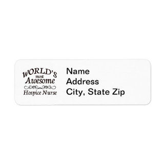 World's Most Awesome Hospice Nurse Return Address Label
