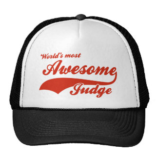 World's Most Awesome judge Trucker Hat