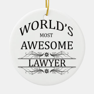 World's Most Awesome Lawyer Round Ceramic Decoration