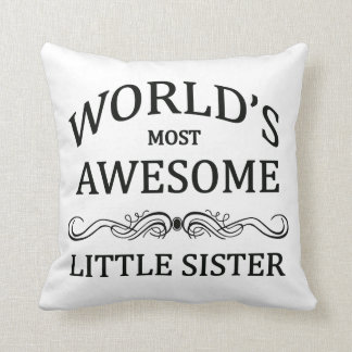 World's Most Awesome Little Sister Cushion