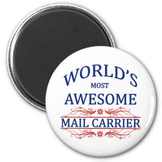 World's Most Awesome Mail Carrier 6 Cm Round Magnet
