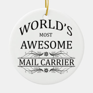 World's Most Awesome Mail Carrier Christmas Ornament