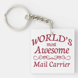 World's Most Awesome Mail Carrier Single-Sided Square Acrylic Key Ring