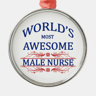 World's Most Awesome Male Nurse Silver-Colored Round Decoration
