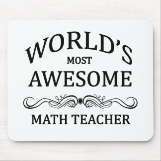 World's Most Awesome Math Teacher Mouse Pad