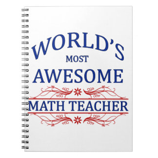 World's Most Awesome Math Teacher Notebooks