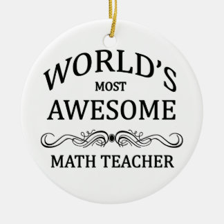 World's Most Awesome Math Teacher Round Ceramic Decoration